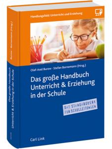 Das Große Handbuch Unterricht & Erziehung in der Schule